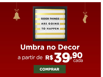 Umbra no decor